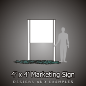 4ft x 4ft Marketing Signs
