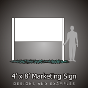 4ft x 8ft Marketing Signs