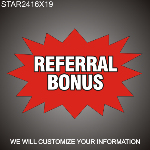 Referral Bonus 16in x 24in