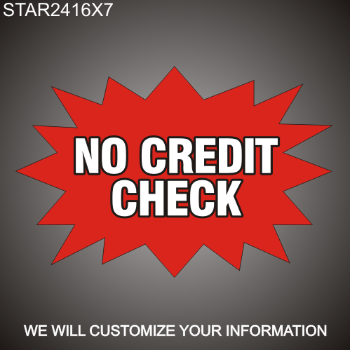 No Credit Check 16in x 24in