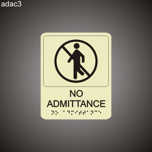 No Admittance 7in x 8in