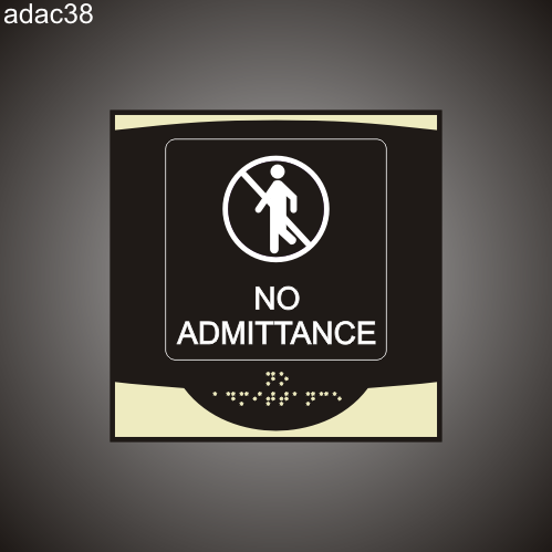 No Admittance 9in x 9in