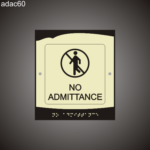No Admittance 8in x 9in
