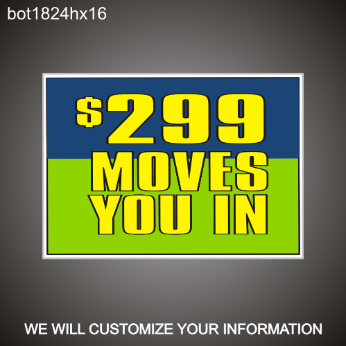 Move in Special 18in x 24in