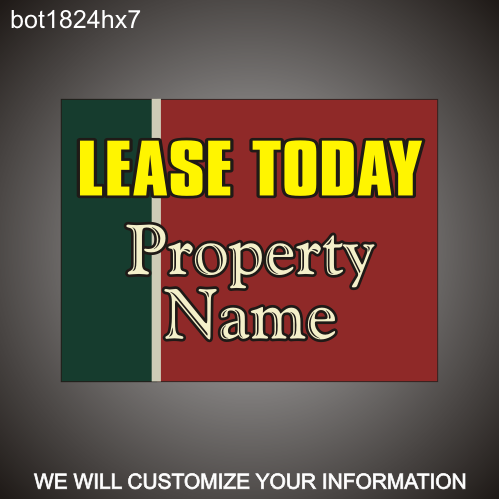 Lease Today 18in x 24in