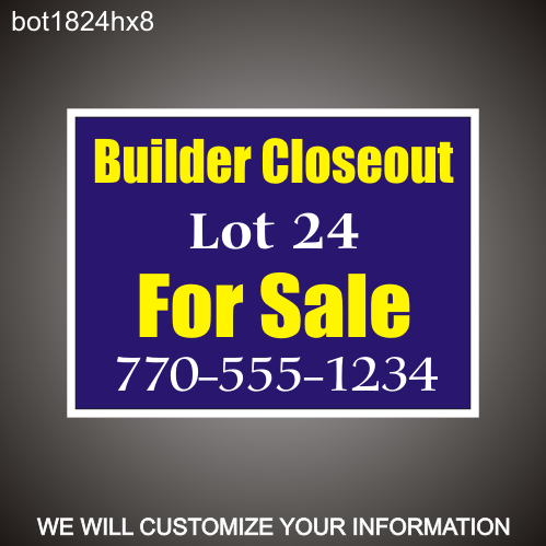 Builder Closeout 18in x 24in