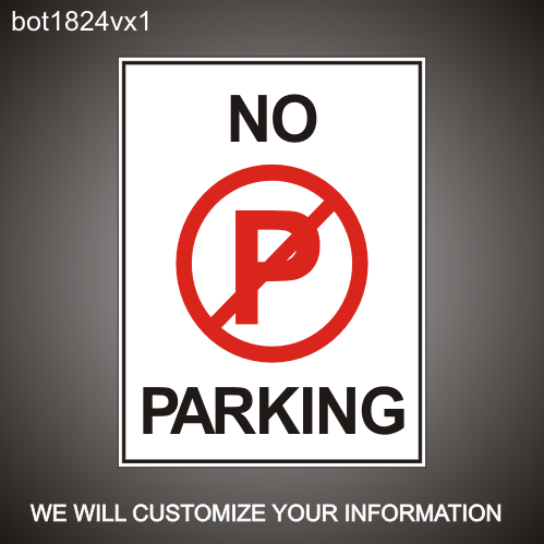 No Parking 24in x 18in
