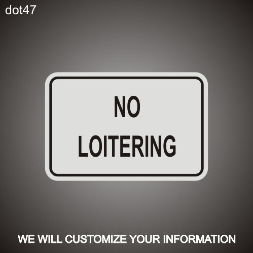 No Loitering RA 12in x 18in
