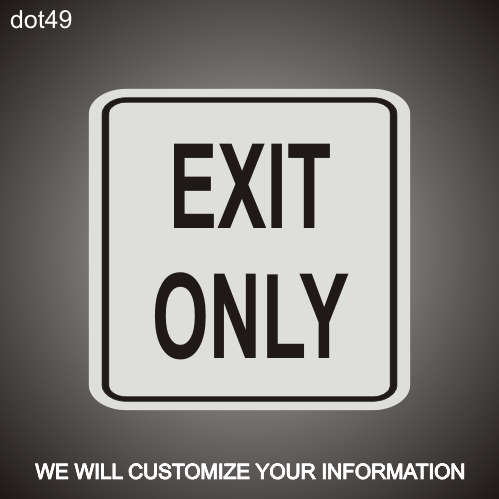 Exit Only RA 18in x 18in
