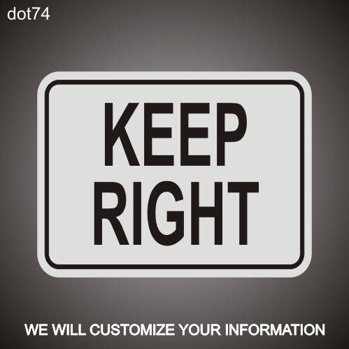 Keep Right RA 18in x 24in