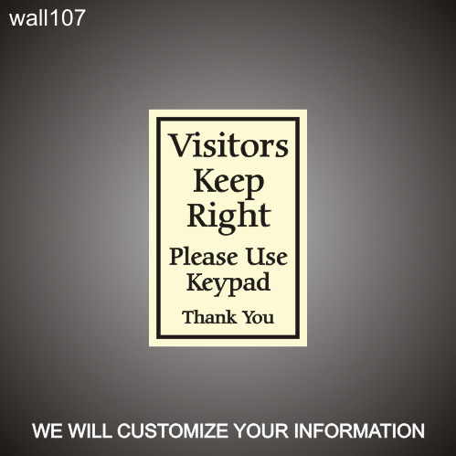 Visitors Keep Right 12in x 18in