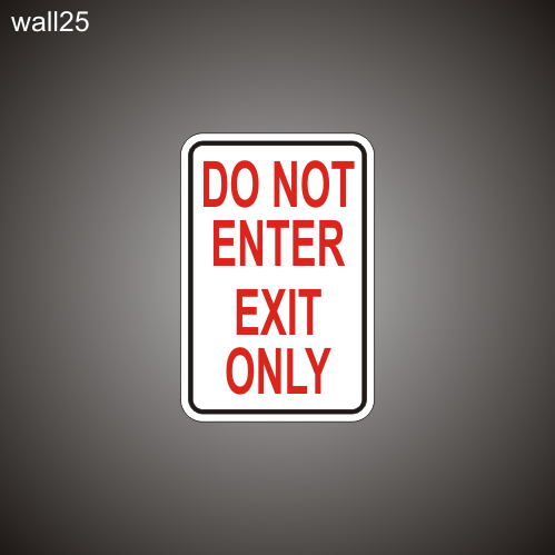 Do Not Enter 12in x 18in