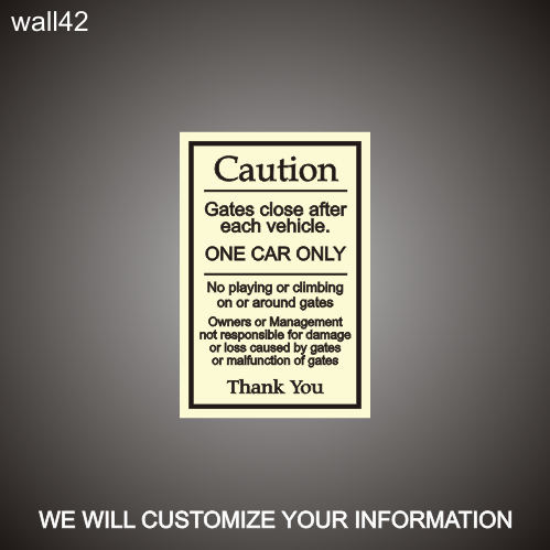 Gate Caution 12in x 18in