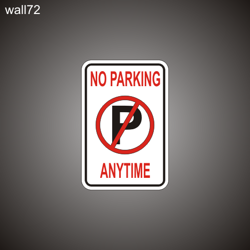 No Parking 12in x 18in